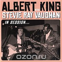 Albert King, Stevie Ray Vaughan. In Session. Deluxe Edition (CD + DVD)