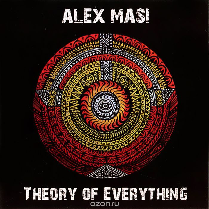 Alex Masi. Theory Of Everything