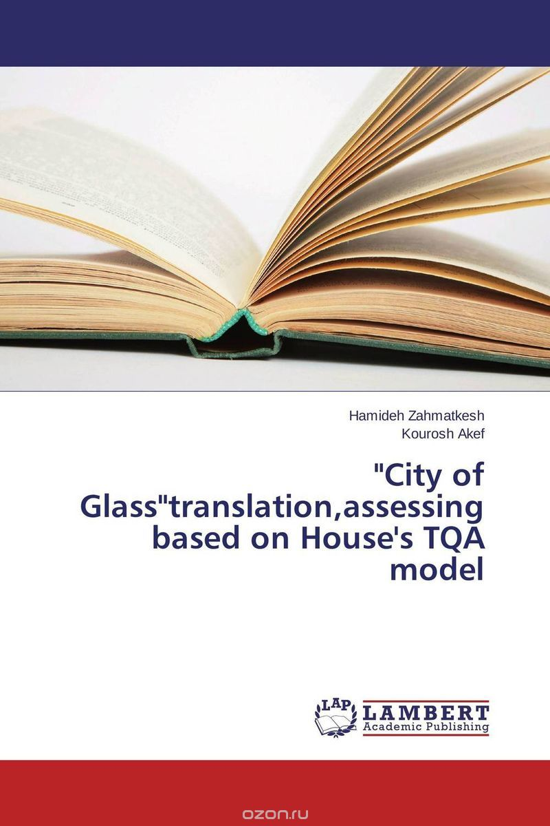 """City of Glass""translation,assessing based on House"